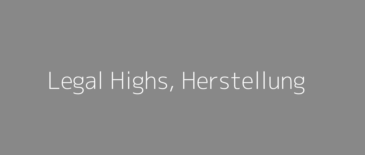 legal-highs-herstellung
