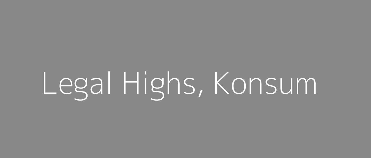 legal-highs-konsum