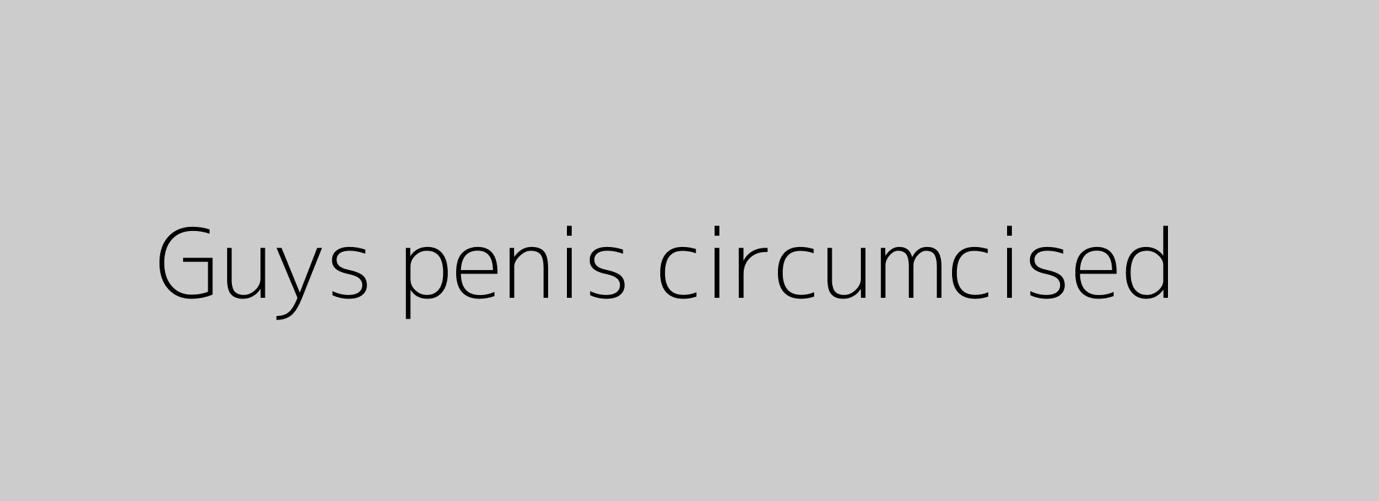 Guys penis circumcised