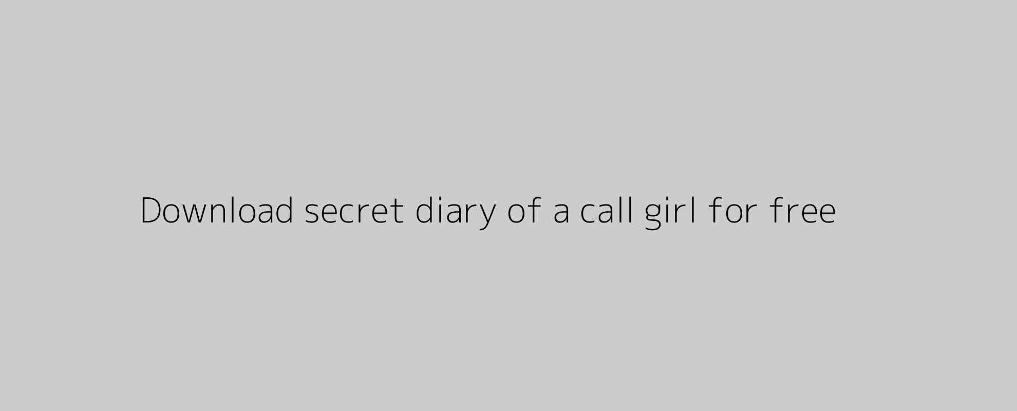 Download secret diary of a call girl for free