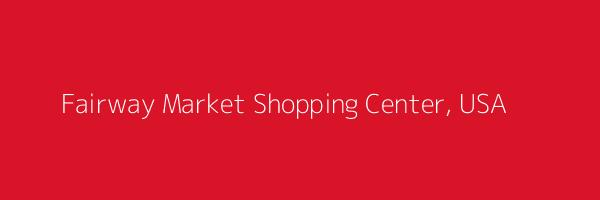 Dummy image for text 'Fairway Market Shopping Center, USA '. Banner Size: 600 x 200