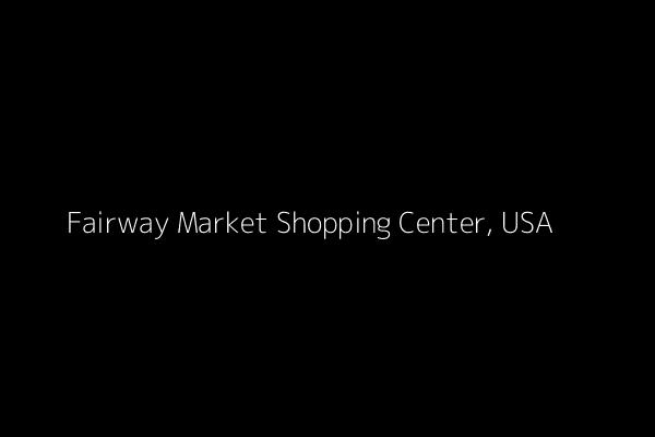 Dummy image for text 'Fairway Market Shopping Center, USA '. Banner Size: 600 x 400